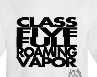 Class Five Full Roaming Vapor Tshirt/Ghostbusters/Halloween/Costume