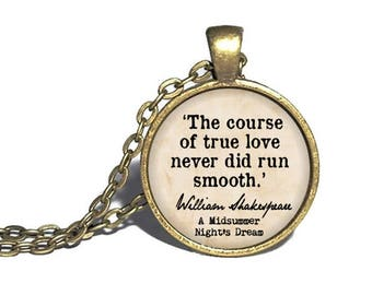 William Shakespeare, 'The course of true love never did run smooth,' A Midsummer Night's Dream, William Shakespeare Quote Bracelet, Keychain