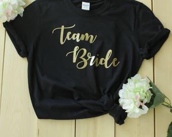 Team Bride Shirts, Bridesmaid Shirts, Bridal Party Shirts, Wedding Gift, Bridesmaid Gift, Bachelorette Party Shirts, Stagette Party Shirts
