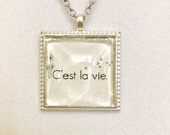 """Square Glass Cabochon. Digital Print """"C'est la vie"""". 24"""" Cable Chain. Lobster Clasp. FAIS. GCn.fais106"""