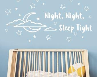 Night Sleep Tight, Good Night Decal, Kids Room Decal, Baby Room, Nursery Wall Decal, Kids Wall Decor, Bedroom Decal, Wall Vinyl Sticker,KW01