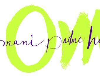 """Om Mani Padme Hum Design 18"""" X 8"""""""