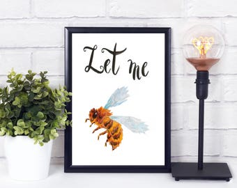 Bee wall art - Bee wall decal - Bee printable - Bee inspired - Bee quote - bee lovers gift - Bee art - Bee Print - bee art print - Bee lover