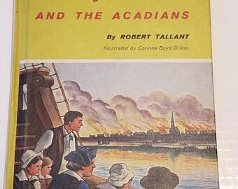 Landmark Book Series #74 - Evangeline and the Acadians by Robert Tallant
