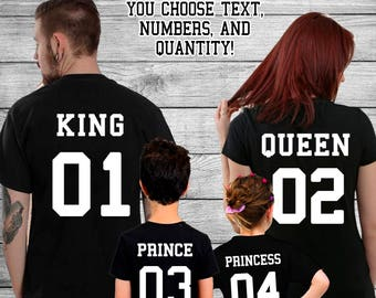 King and Queen Family Shirt Set - Prince / Princess - You Choose Text and Numbers - Family Shirt Set - Family Photos - King Queen Shirts