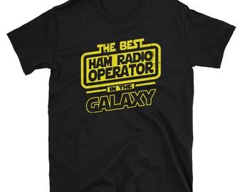 Ham Radio Operator Shirt - The Best Ham Radio Operator In The Galaxy - Ham Radio Operator Gift T-Shirt