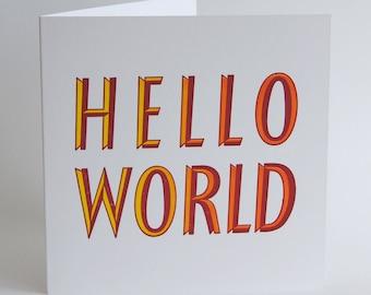 Hello World - Letterpress Printed Greetings Card