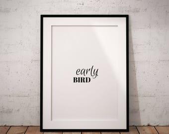 Early Bird Printable, Early Bird Wall Art, Funny Printable Art, Instant Download, Digital Print, Early Bird Art, Early Bird Typography