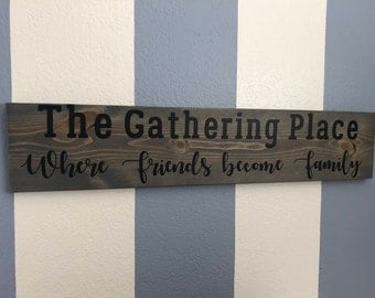 The Gathering Place wood sign, wall signs, wooden signs, wall decor, wood wall art, rustic wall decor