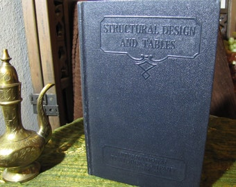 """Vintage """"Structural Design and Tables"""" by the International Textbook Company in Scranton PA copyright 1930 and 1931 #N 314"""