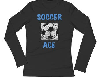 Soccer Ace Distressed All Cotton Tee Shirt Ladies' Long Sleeve T-Shirt