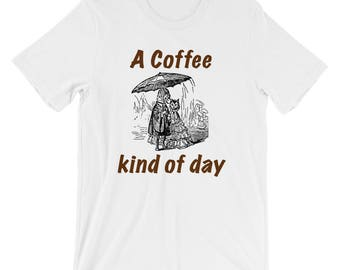 A Coffee Kind Of Day Spartees Short-Sleeve Unisex T-Shirt