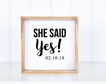 She Said Yes Just Engaged Gift Newly Engaged Couple Ideas She Said Yes Banner She Said Yes Gifts Engagement Photo Prop She Said Yes Frame