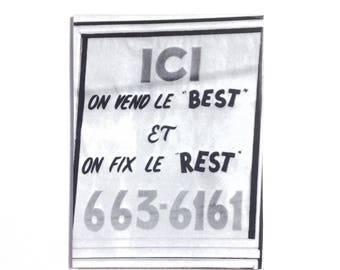 Funny Kitsch Magnet Bad Bilingual Frenglish 'Ici on Vend le Best et on fix le Rest' Vintage Québec Retro Quebec Advertisement Gift for Him