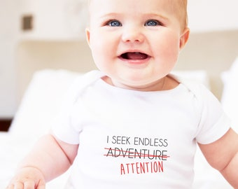 sarcastic baby, sarcastic, attention seeker, sarcastic gift, sarcastic clothing, attention seeking, baby clothings