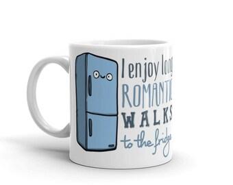 I Enjoy Long Romantic Walks To The Fridge Mug funny sarcastic sarcasm office coworker mug