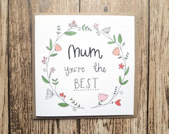 Mum You're The Best Greeting Card - Birthday Card For Mum - Mothers Day Card - Gift For Mum - Thank You Card For Mum - Floral Greeting Card