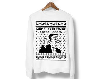 Make Christmas Great Again Ugly sweater, Trump Christmas sweatshirt, Funny Christmas sweatshirt, Christmas gift,ugly Christmas Sweater M51