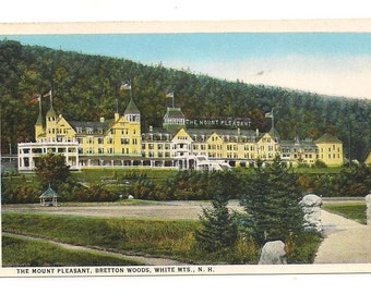 The Mount Pleasant Hotel Bretton Woods White Mountains, New Hampshire Vintage Postcard Unused