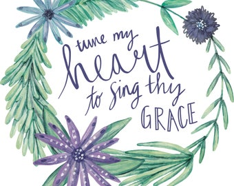 Tune My Heart to Sing Thy Grace - Digital Download