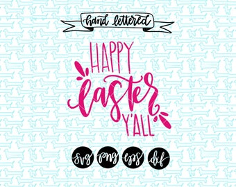 Happy Easter Y'all svg/ Easter Svg/ Svg easter/easter svg files/ Svg files for cricut/ svg files for silhouette