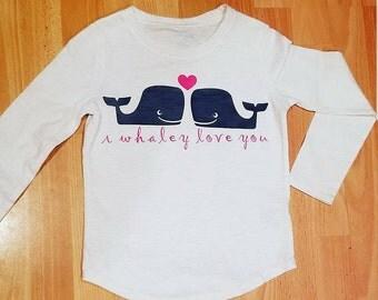 I Whaley Love You Shirt