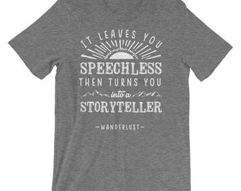 It Leaves You Speechless Unisex Short Sleeve T-Shirt  • Adventure Tee • Casual Shirt • Hiking Tee Shirt