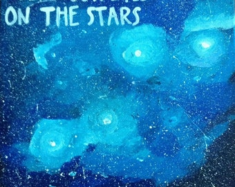 Keep your eyes on the stars painting