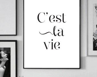 C'est La Vie - Motivational Quote Print