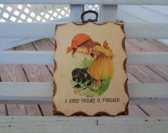 Small Friendship Plaque - A Good Friend is Forever - Girl and Dog - Paula Cutes 1970s