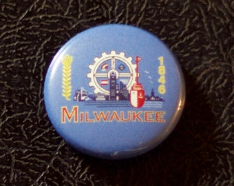 "1"" Milwaukee WI flag button - Wisconsin, city, pin, badge, pinback"