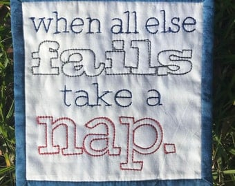 When All Else Fails Take A Nap. Mug Rug Quilted Coaster