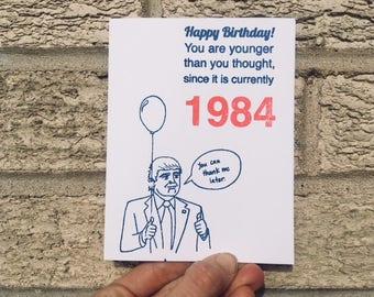 Trump Birthday Card - Anti-Trump Birthday Card - 1984 - George Orwell - Resist