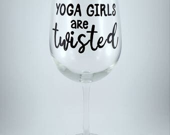 YOGA Girls Are TWISTED, Namaste Yoga Inspired Hand Painted Glassware, Many glass types and colors to choose from
