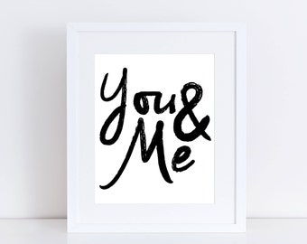 PRINTABLE You and Me Sign, You and Me Art, You and Me Decor, Me and You Sign, Master Bedroom Sign, Master Bedroom Art, Sentimental Sign