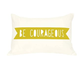 Mustard yellow decor, throw pillow, accent pillow, pillow cover, be courageous, 12 x 16 pillow cover, decorative pillow, pillows with words