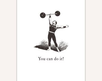Funny Motivational Print, circus strongman, custom quote