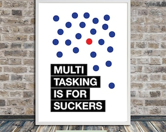 Multitasking is for suckers (red dot), stay focused, quote print, quote wall art, poster, printable art, Instant Digital Download