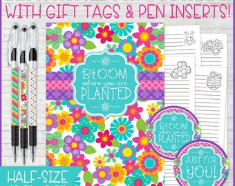BLOOM Where You Are Planted Journal & Notebook Gift Set, Lined Journal Pages, Gift Tags, Pen Inserts, HALF SIZE -Printable Instant Download