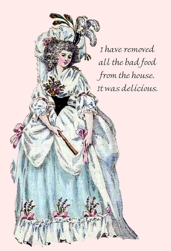 I Have Removed All The Bad Food From The House. It Was Delicious. ~ Marie Antoinette Stationery ~ Funny Postcard ~ Humor ~ Funny Quote Card