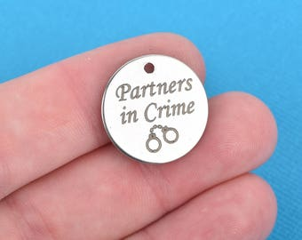 "PARTNERS in CRIME Charms, Stainless Steel Quote Charms, Best Friend Charms, 20mm (3/4""), choose quantity, cls0095"