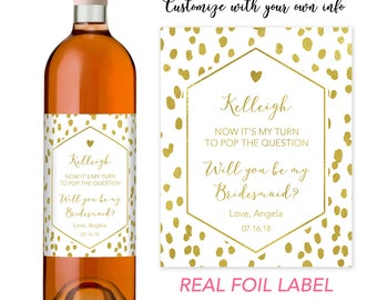 Bridesmaid Proposal Idea, Will You Be My Bridesmaid Wine Bottle Label, Bridesmaid Proposal Bottle Label, Bridesmaid Wine Bottle Label Set