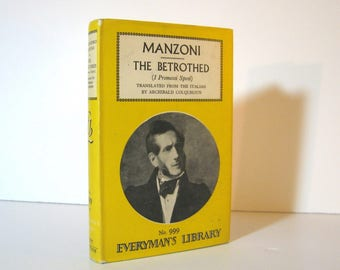 The Betrothed, the Great Italian Novel by Alessandro Manzoni, English Translation of I Promessi Sposi by Archibald Colquhoun, Vintage Book