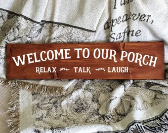 Porch Sign | Wood Sign | Welcome To Our Porch | Welcome Sign | Farmhouse Decor | Rustic Sign | Hand Painted Sign | Rustic Home Decor | 22607
