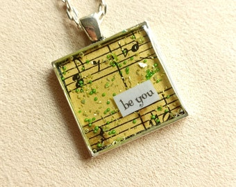 be you - Vintage Art Pendant - Medium Square - Inspirational Message - FREE SHIPPING