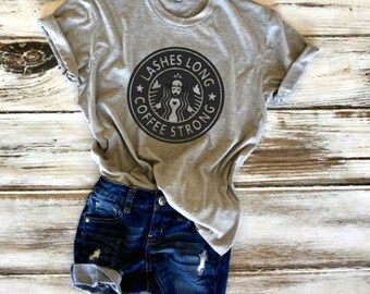 Lashes Long Coffee Strong T-shirt, Makeup Fashion Shirt, Coffee Shirt, Eyelashes Shirt, Coffee  Tumblr Tee