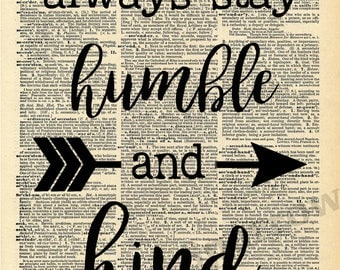 Vintage Dictionary Print - Always Stay Humble and Kind
