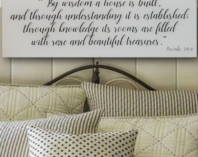 By Wisdom A House Is Built, Distressed Wood Sign, Inspirational Living Room Wall Art, Bible Home Decor, Christian Life Sign, Proverbs 24:3-4