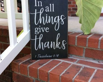 In All Things Give Thanks  Sign Rustic Hand Painted