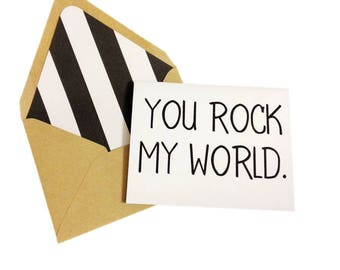 You Rock My World Card // Funny Card // Funny Love Card // Valentine's Day Card // Anniversary Card // Single Card // Just Because Card